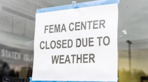 FEMA Disaster Centers Shut Doors 'Due to Weather'