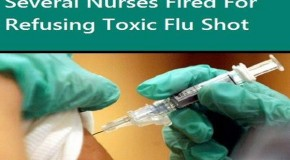 Several Nurses Fired For Refusing Toxic Flu Shot