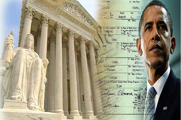 Supreme Court to Review Case on Obama's Forged Documents