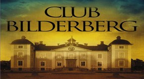 The Bilderberg Group: The Secret Rulers of the World&#8221;