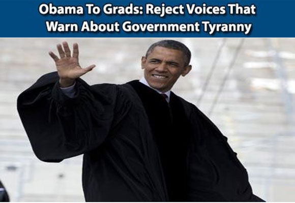 Obama To Grads Reject Voices That Warn About Government Tyranny