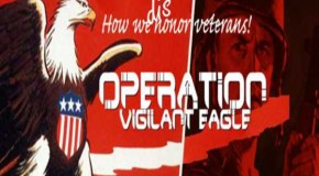 Operation Vigilant Eagle: Obama Targets Vets In War On Free Speech