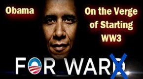 Video: Obama Admin Blackmails Russia To Start WW3