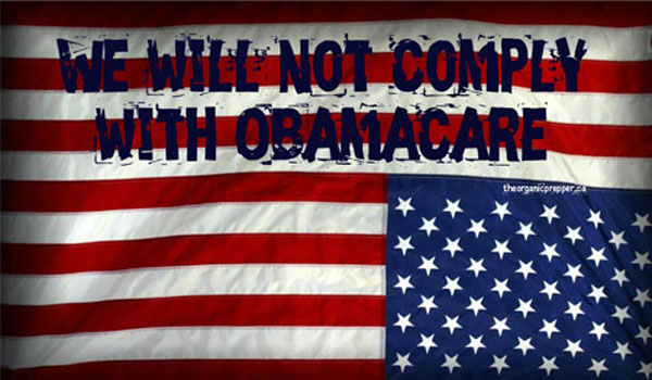 Bring It On I Will Not Comply with Obamacare