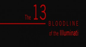 The 13 Family Bloodlines of the Illuminati