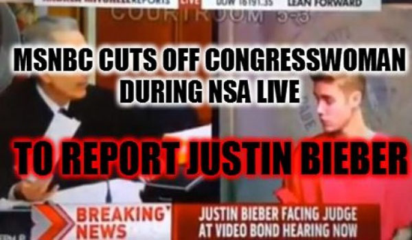 MSNBC Cuts Congresswoman During NSA LIVE to Report… Justin Bieber