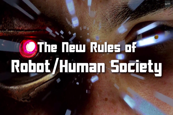 What Are The Rules In A Robot/Human Society?