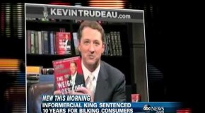 'Natural Cures' Author Kevin Trudeau Sentenced to 10 Years Prison