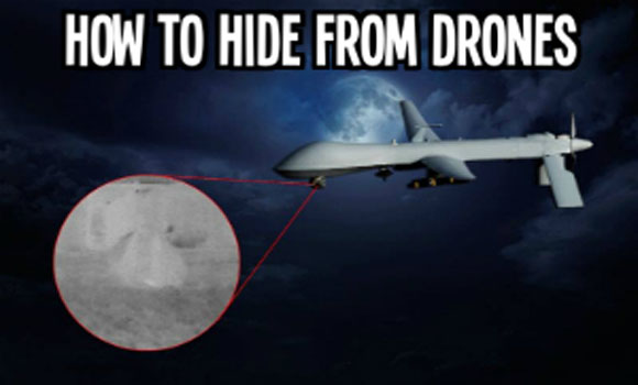 Pics and Info How to Hide from Drones