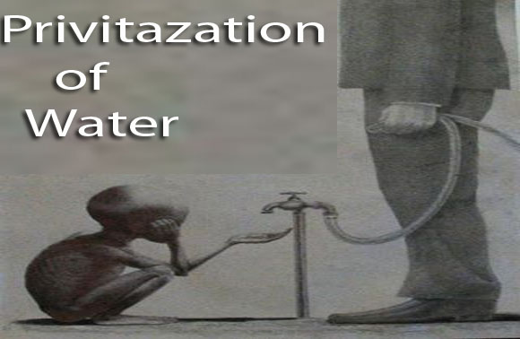 Privatization of Water as an Owned Commodity Rather Than a Universal Human Right