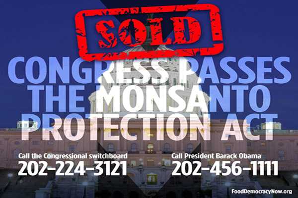 Monsanto Controls both the White House and the US Congress