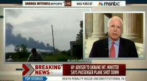 'There's going to be hell to pay and there should be!': John McCain warns of 'incredible repercussions' if Russian forces or pro-Russian separatists downed MH17