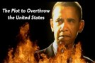 Video: Is Obama Plotting to Overthrow the United States?