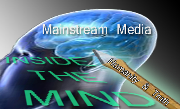 Getting Inside the Mind of Mainstream Media