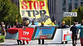 "The Trans-Pacific Partnership: Stop the TPP and Other Rigged ""Trade Agreements"""